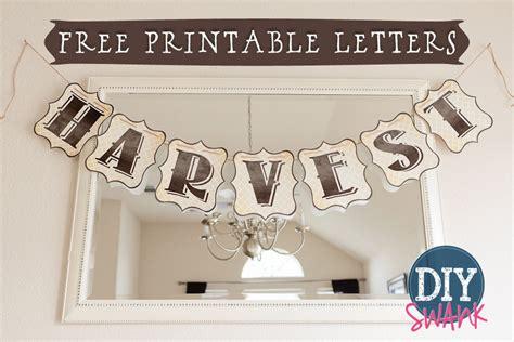 free printable letters diy harvest banner diy swank