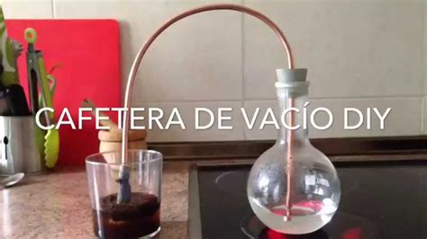 DIY Vacuum Siphon coffee maker Cafetera de Vacio casera   YouTube