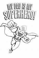 Dad Coloring Pages Superhero Super Father Printable Superdad Getdrawings Print Honoring Fathers Personal Own Getcolorings sketch template