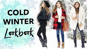 Cold Weather Winter Lookbook | Snow Day Outfit Ideas ...