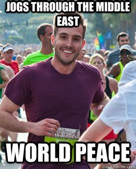 Middle Eastern Memes - jogs through the middle east world peace ridiculously photogenic guy quickmeme