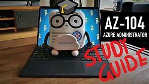 Az-104 Study Guide  Azure Administrator