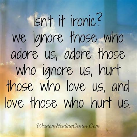 We Usually Hurt Those Who Love Us  Wisdom Healing Center