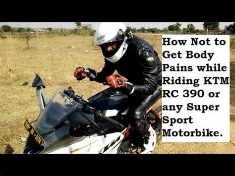 bod or ktm türen how to avoid pains while ktm rc 390 or any supersport motorbike