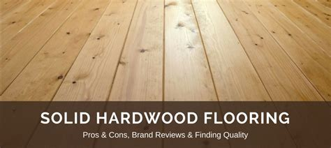 Hardwood Flooring: 2019 Updated Reviews, Best Brands, Pros