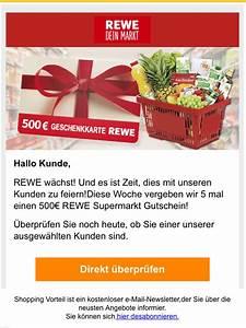 Rewe Geschenkkarte Aufladen : vorsicht vor rewe e mail hinter gutschein steckt massive werbung ~ Buech-reservation.com Haus und Dekorationen