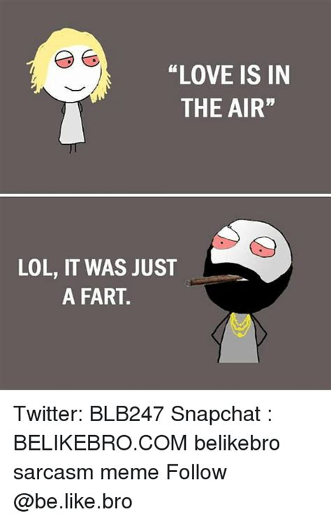 Love Is In The Air Meme - 25 best memes about a fart a fart memes