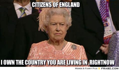 Queen Of England Memes - citizens of england queen meme meme generator captionator