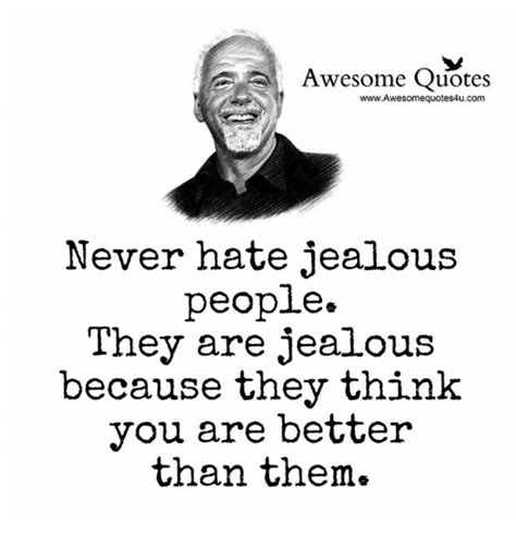 Awesome Meme Quotes - awesome quotes wwwawesomequotes4ucom never hate jealous people they are jealous because they