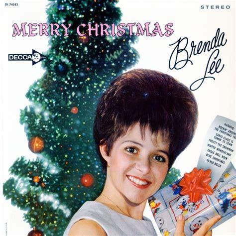 brenda lee holly jolly christmas brenda lee rockin around the christmas tree lyrics