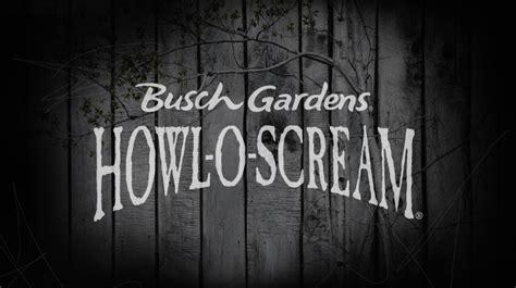 busch gardens howl o scream howl o scream at busch gardens unearths a new evil