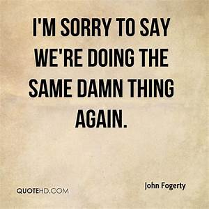 John Fogerty Quotes | QuoteHD
