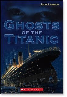 ghosts   titanic  julie lawson