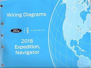 2018 Ford Lincoln Expedition Navigator Factory Wiring Diagrams