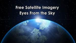 15 Free Satellite Imagery Data Sources