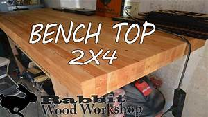 Build a bench top with 2x4's - YouTube