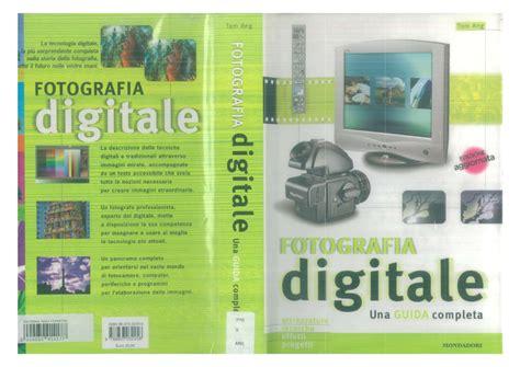 Fotografia digitale tom ang ebook