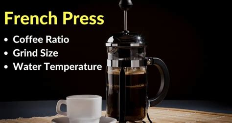How to make french press coffee 1. French Press Coffee Ratio, Grind Size & Water Temperature ...