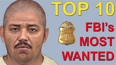 Top 10 America's Most Wanted By The Fbi Youtube