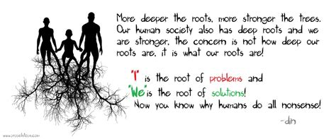 powerful quotes  deep rooted selfishness propel steps