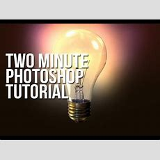Two Minute Tutorial For Photoshop  Glowing Lightbulb Youtube