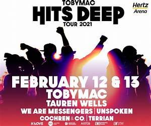Tobymac Hits Deep Tour 2021 Hertz Arena