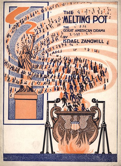 israel zangwill the melting pot 19 american empire the american yawp