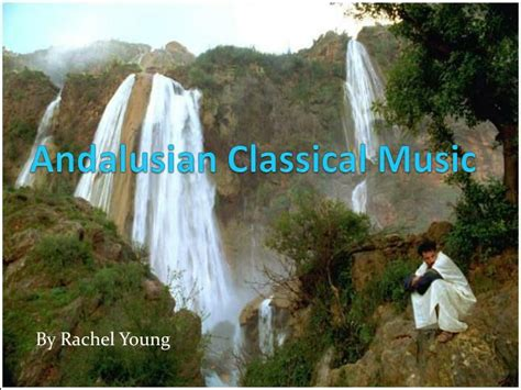 music andalusian classical ppt powerpoint presentation skip