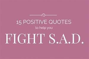 15 Positive Quo... Sad Disorder Quotes