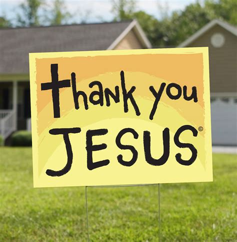 Thank You Jesus Sign  Thank You Jesus Yard Signs. Rats Signs. Black Dragon Decals. E Business Banners. May 4 Signs