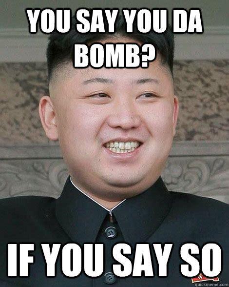 Bomb Meme - north korea memes quickmeme