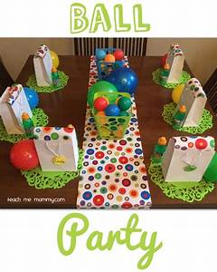 Ball Themed Party for a 2 Year Old Teach Me Mommy