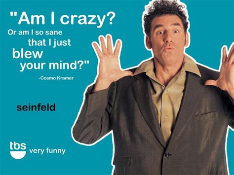 seinfeld quotes cosmo kramer laugh  loud