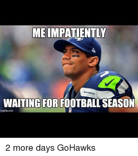 Football Season Meme - the gallery for gt waiting for football season meme