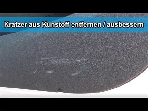 kratzer aus plastik entfernen auto kratzer im auto cockpit aus innenraum kunststoff entfernen ausbessern tutorial anleitung