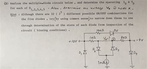 Solved Analyze The Multiple Diode Circuit Below