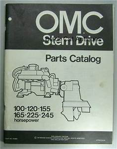 1972 Omc Stern Drive Parts Catalog 100  120  155  165  225  245 Hp 91 Pages Nos