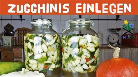 zucchinis einlegen grosse mengen zucchinis fuer den winter