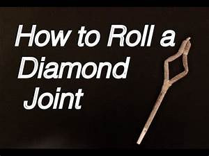 How to Roll a Diamond Joint: Professional Tutorial - YouTube