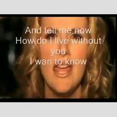 How Do I Live Without You Trisha Yearwood) Video And Lyrics Youtube Youtube