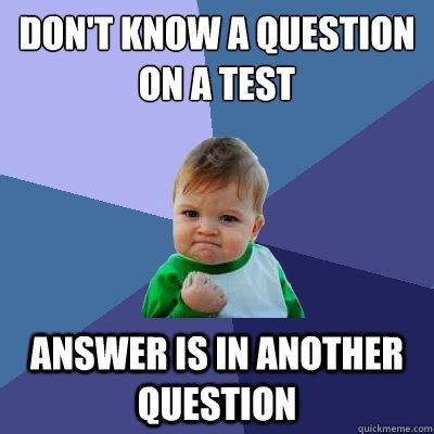 Test Taking Meme - the best feeling when taking a test the meta picture
