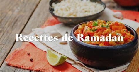 cuisine pour le ramadan recettes ramadan repas ramadan 2017 avec cuisineaz