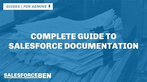 Complete Guide To Salesforce Documentation