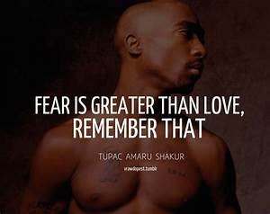 Pics For > 2pac Quotes About Love And Life