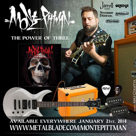 """Metal Blade Records Announces The New Album From Monte Pittman """"the Power Of Three"""" Metal"""