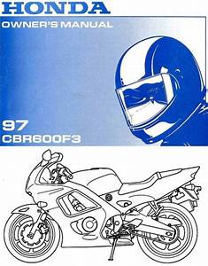 1997 Honda Cbr600f3 Motorcycle Owners Manual