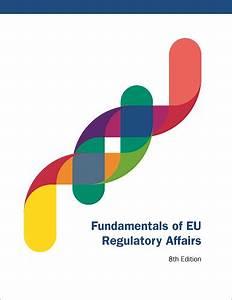 Fundamentals of Regulatory Affairs Series