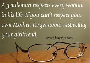 Respect Your Gi... Forget Girlfriend Quotes
