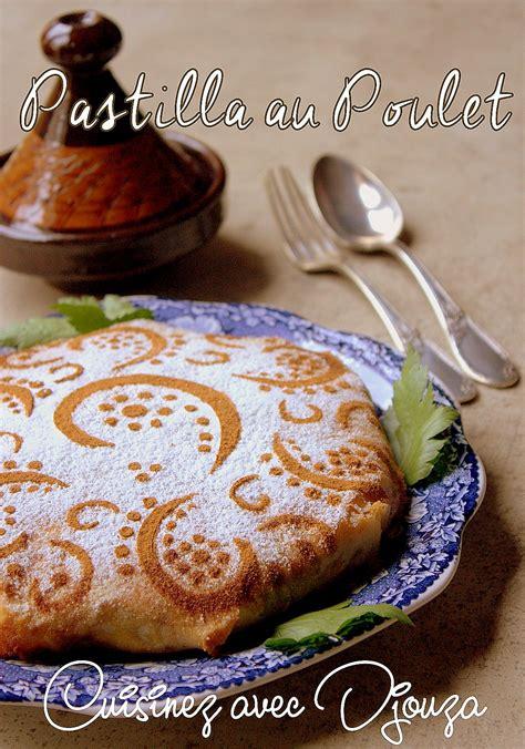 cuisine marocaine pastilla au poulet pastilla traditionnelle au poulet amandes miel recettes