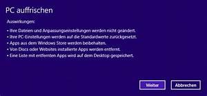 Windows Store Geht Nicht : windows 8 auf werkseinstellungen zur cksetzen via system reset ~ Pilothousefishingboats.com Haus und Dekorationen